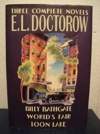 image of E.L. Doctorow: Three Complete Novels : Billy Bathgate/World's Fair/Loon Lake