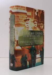 The Great War Generals on the Western Front 1914-1918.  FINE COPY IN UNCLIPPED DUSTWRAPPER