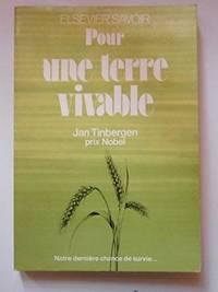 Pour une terre vivable (Elsevier savoir) by Jan Tinbergen  Léon Thoorens  Marc Opsomer - Paperback - 1976 - from davidlong68 and Biblio.com