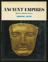 Milestones of History: Ancient Empires