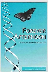 Forever Afternoon: Poems