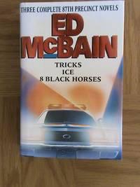 Three Complete 87th Precinct Novels - Tricks / Ice / 8 Black Horses