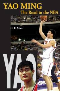 Yao Ming : The Road to the NBA