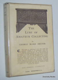 THE LURE OF AMATEUR COLLECTING