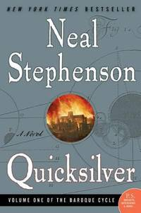 Quicksilver : Volume One of the Baroque Cycle