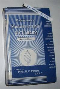 BHARGAVA'S STANDARD ILLUSTRATED DICTIONARY OF THE ENGLISH LANGUAGE [Anglo-Hindi Edition]