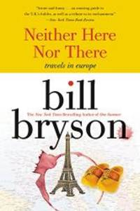 image of Neither Here Nor There - Travels In Europe