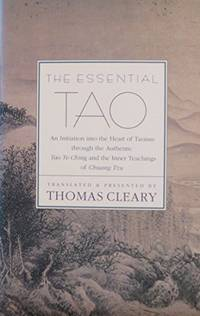 Essential Tao by Cleary PH.D., Thomas F
