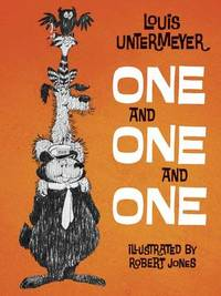 One and One and One by Louis Untermeyer - Paperback - from The Saint Bookstore and Biblio.com