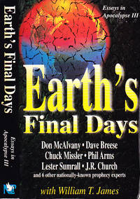 Earth's Final Days: Essays in Apocalypse III by  Phil  Chuck;Arms - Paperback - Second Printing  - 1995 - from BOOX and Biblio.co.uk