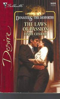 The Laws of Passion: Dynasties: The Danforths (Silhouette Desire)
