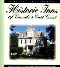 Historic Inns of Canada's East Coast: A Select Colourguide