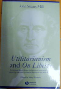 bentham essay liberty utilitarianism Utilitarianism and on liberty: including mill's 'essay on bentham' and selections  from the writings of jeremy bentham and john austin [john stuart mill, mary.