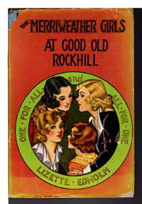 THE MERRIWEATHER GIRLS AT GOOD OLD ROCKHILL #4.