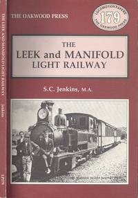 The Leek and Manifold Light Railway - Locomotion Papers 179.