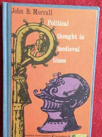 Political Thought In Medieval Times