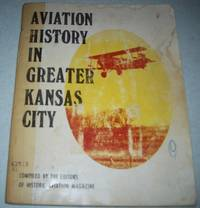 Aviation History in Greater Kansas City