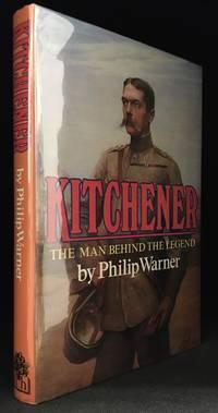 Kitchener; The Man Behind the Legend