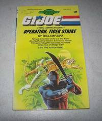 G.I. Joe, a Real American Hero #19: Operation Tiger Strike (Find Your Fate Books)