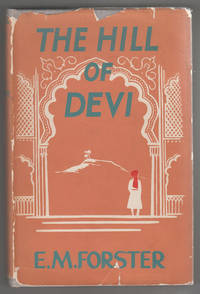 image of The Hill of Devi: Being Letters from Dewas State Senior.