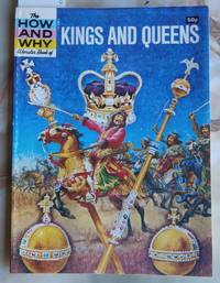 image of The How and Why Wonder Book of Kings and Queens