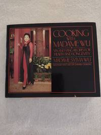 Cooking with Madame Wu Yin and Yang Recipes for Health and Longevity