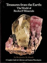Treasures from the Earth: The World of Rocks & Minerals