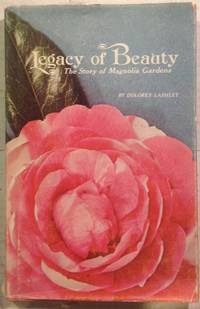 Legacy of Beauty: The Story of Magnolia Gardens