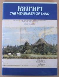 Kairuri the Measurer of Land The Life of the 19th Century Surveyor Pictured in His Art and Writings