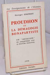 image of Proudhon et la Demagogie Bonapartiste: Un