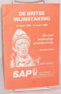 image of De Britse mijnstaking: 5 maart 1984-5 maart 1985 : één jaar heldhaftige arbeidersstrijd