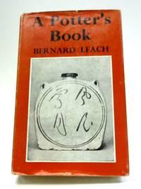 A Potter's Book by Bernard Leach - 1965