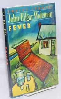 Fever; twelve stories