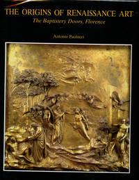 The Origins of Renaissance Art: The Baptistery Doors, Florence
