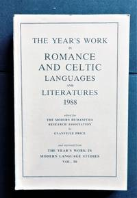The Year's Work in Romance and Celtic Languages and Literatures 1988