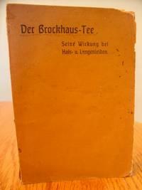Der Brockhaus-Tee ; Seine Wirkung bei Hals-und Lungenleiden (Tea's Affects on neck and Lung disease)