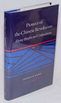 Pioneer of the Chinese revolution: Zhang Binglin and Confucianism