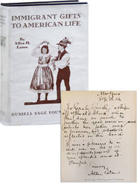 Immigrant Gifts to American Life: Some Experiments in Appreciation of the Contributions of Our Foreign-Born Citizens to American Culture [Inscribed and Signed with Typed Letter Mounted in]