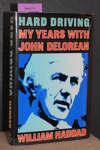 image of Hard Driving; My Years With John DeLorean