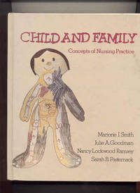CHILD AND FAMILY : CONCEPTS OF NURSING PRACTICE