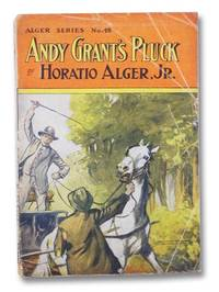 Andy Grant's Pluck (Alger Series No. 48)