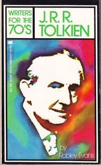 WRITERS FOR THE 70S. J R R TOLKIEN