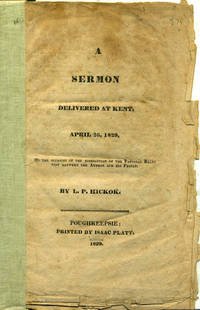 image of A Sermon Delivered at Kent, April 26, 1829.  On the Occasion of the Dissolution of the Pastoral Relation Between the Author and his People