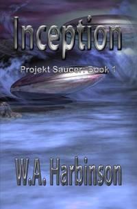 image of Inception: Projekt Saucer, Book 1: Volume 1