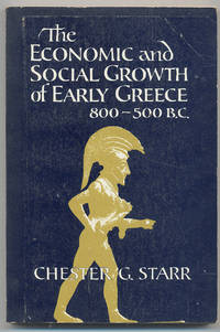 The Economic and Social Growth of Early Greece 800-500 B.C.