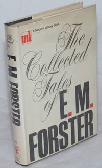 The Collected Tales of E. M. Forster by  E. M Forster - First Edition - 1968 - from Bolerium Books Inc., ABAA/ILAB (SKU: 259411)