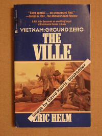 THE VILLE VIETNAM GROUND ZERO