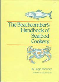 The Beachcomber's Handbook Of Seafood Cookery