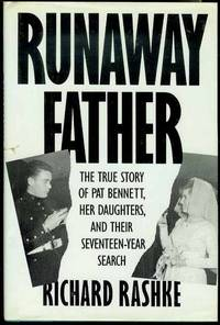 image of Runaway Father: The True Story of Pat Pennett, Her Daughters and Their Seventeen-Year Search