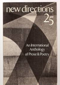 image of NEW DIRECTIONS IN PROSE AND POETRY 25 [AN INTERNATIONAL ANTHOLOGY OF PROSE  & POETRY]